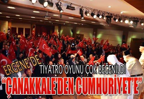 ergene_canakkaleden_cumhuriyete_tiyatro